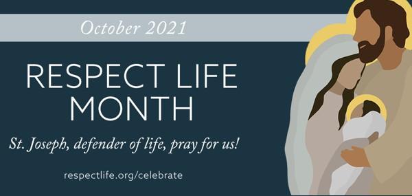 Octubre es el mes de Respeto a la Vida